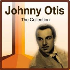 Johnny Otis: The Collection
