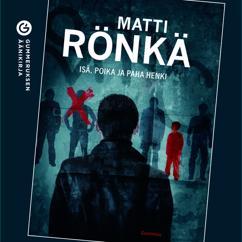 Matti Rönkä: Isä, poika ja paha henki