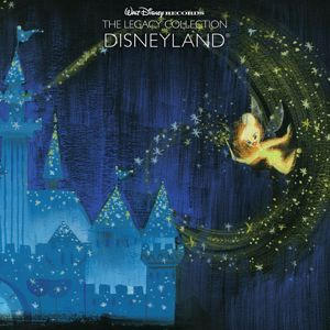 Various Artists: Walt Disney Records The Legacy Collection: Disneyland