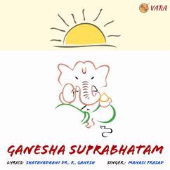 Manasi Prasad: Ganesha Suprabhatam