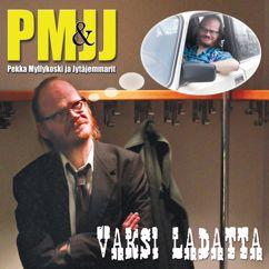 Pekka Myllykoski & Jytäjemmarit: Vaksi ladatta
