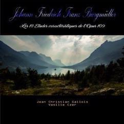 Jean Christian Gallois: Johann Friedrich Franz Burgmüller - Les 18 études caractéristiques de l'opus 109