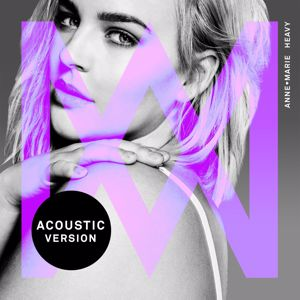 Anne-Marie: Heavy (Acoustic)
