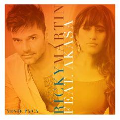 Ricky Martin, Akasa: Vente Pa' Ca