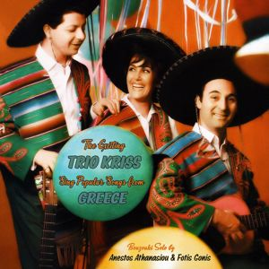 Trio Kriss: Popular Songs From Greece