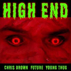 Chris Brown, Future, Young Thug: High End