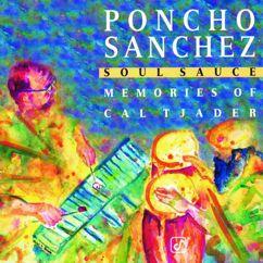 Poncho Sanchez: Soul Sauce: Memories Of Cal Tjader