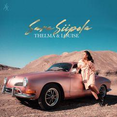 Sara Siipola: Thelma & Louise