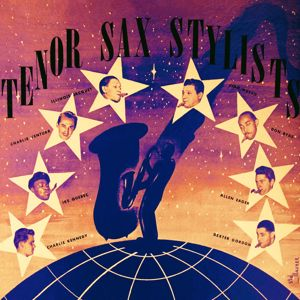 Various Artists: Tenor Sax Stylists
