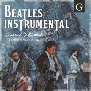 Gabriel Martell: Beatles Instrumental