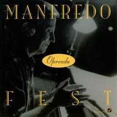 Manfredo Fest: Oferenda