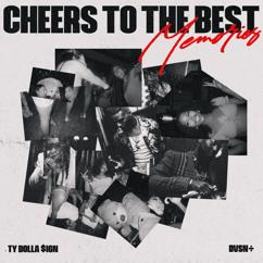 dvsn & Ty Dolla $ign: Cheers to the Best Memories