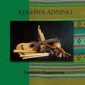 Kjashwa Andino: Viviendo enamorado