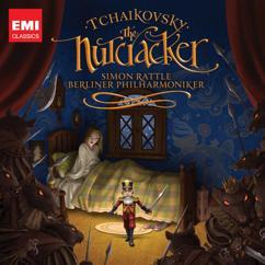 Sir Simon Rattle: Tchaikovsky: The Nutcracker, Op. 71, Act 1: No. 6, Clara and the Nutcracker