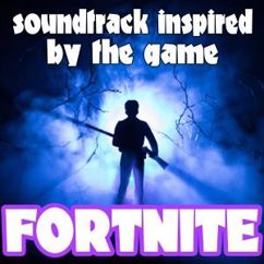 Various Artists: Soundtrack Inspired by the Game Fortnite