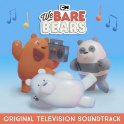 We Bare Bears: We Bare Bears (Original Television Soundtrack)