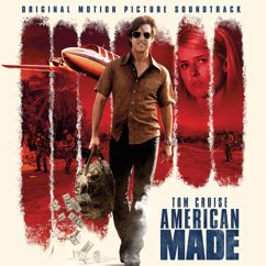 Various Artists: American Made (Original Motion Picture Soundtrack)