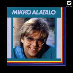 Mikko Alatalo: Mikko Alatalo