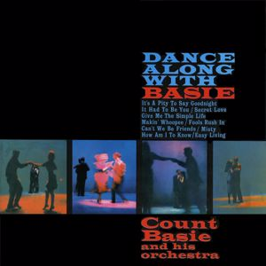 Count Basie & His Orchestra: Dance Along with Basie