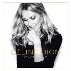 Céline Dion: Encore un soir (Deluxe Edition)