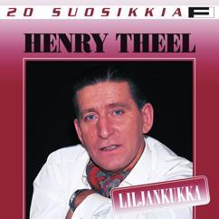 Henry Theel: Siks' oon mä suruinen