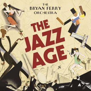 The Bryan Ferry Orchestra: Slave to Love