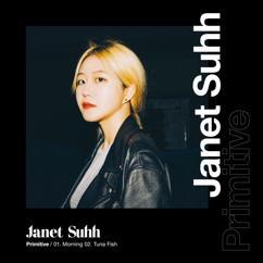 Janet Suhh: Primitive