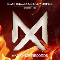 Blasterjaxx, Olly James: Phoenix