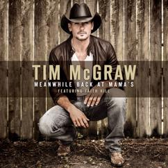 Tim McGraw: Meanwhile Back At Mama's