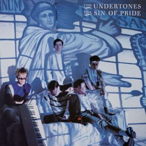 The Undertones: The Sin of Pride