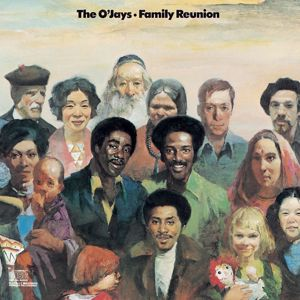 The O'Jays: Family Reunion (Expanded Edition)