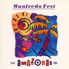 Manfredo Fest: Amazonas