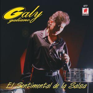 Galy Galiano: El Sentimental De La Salsa