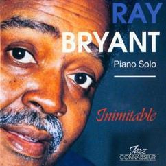 Ray Bryant: Inimitable