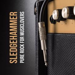 Various Artists: Sledgehammer: Pure Rock for Musiclovers