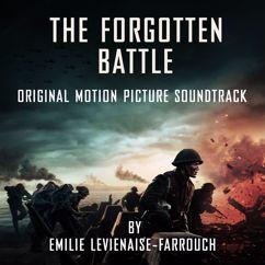 EmilieLevienaise-Farrouch: The Forgotten Battle (Original Motion Picture Soundtrack)