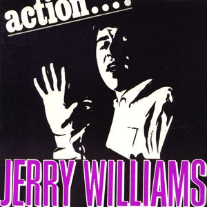 Jerry Williams: Action ...