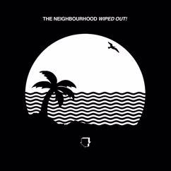 The Neighbourhood: The Beach (Album Version)