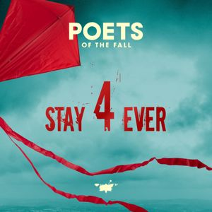 Poets of the Fall: Stay Forever