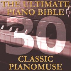 Pianomuse: The Ultimate Piano Bible - Classic 30 of 45