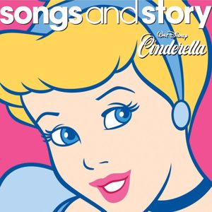 Various Artists: Songs and Story: Cinderella