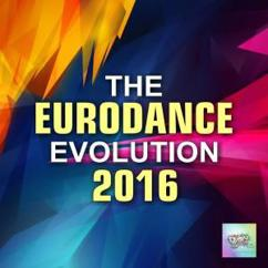 Various Artists: The Eurodance Evolution 2016