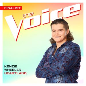 Kenzie Wheeler: Heartland (The Voice Performance)
