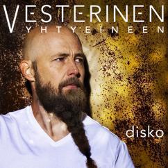 Vesterinen Yhtyeineen: Disko