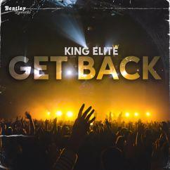 King Elite: Get Back