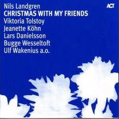 Nils Landgren, Victoria Tolstoy & Ida Sand: Christmas Song