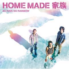 Home Made Kazoku: NO RAIN NO RAINBOW