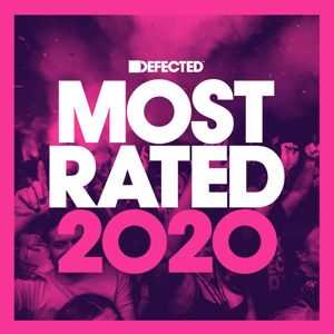 Various Artists: Defected Presents Most Rated 2020