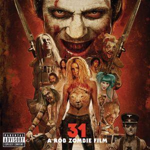 Various Artists: 31 - A Rob Zombie Film (Original Motion Picture Soundtrack)