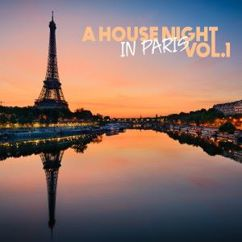 Various Artists: A House Night in Paris, Vol. 1